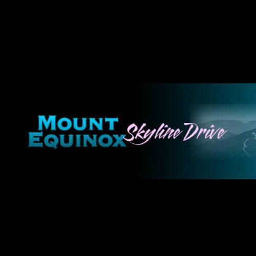 equinox skyline drive